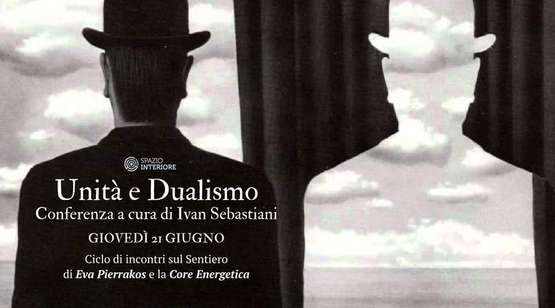 """""""Unità e Dualismo"""" con Ivan Sebastiani, Roma giovedi 21 giugno"""